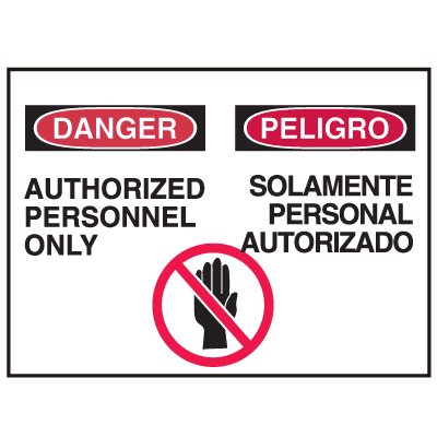 Danger/Peligro Sign - Authorized Personnel Only