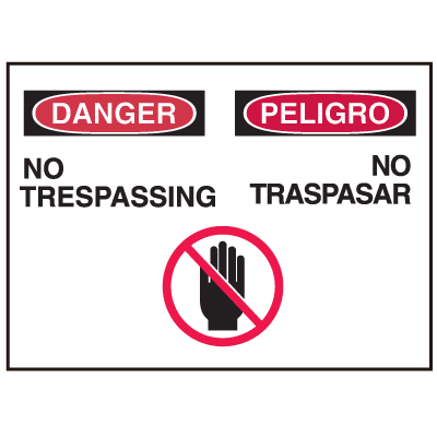 Danger/Peligro Sign - No Trespassing/No Traspasar