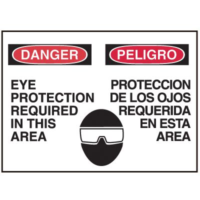 Bilingual Graphic Signs - Danger Eye Protection Required