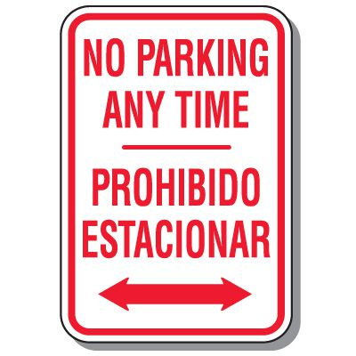 Bilingual Parking Signs - No Parking Any Time with Double Arrow