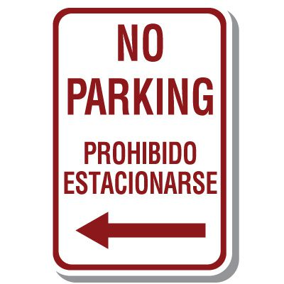 Bilingual Parking Signs - No Parking with Left Arrow