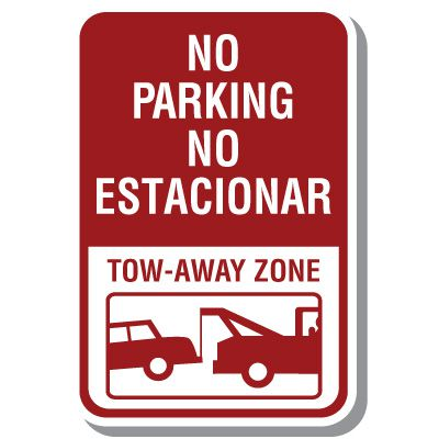 Bilingual Parking Signs - No Parking Tow Away Zone (With Graphic)