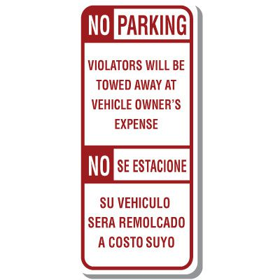 Bilingual Parking Signs - No Parking Violators Will Be Towed Away At Vehicle Owner's Expense