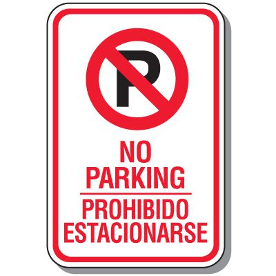 Bilingual Parking Signs - No Parking with No Parking Symbol