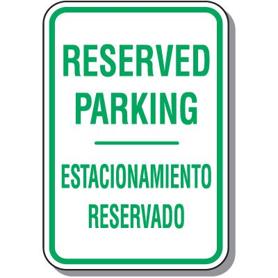 Bilingual Parking Signs - Reserved Parking