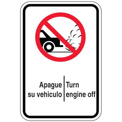 Bilingual Parking Signs - Turn Engine Off