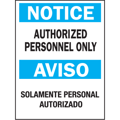 Bilingual Safety Signs - Notice Authorized Personnel Only