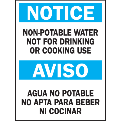 Bilingual Safety Signs - Notice/Aviso - Non-Potable Water Not For Drinking