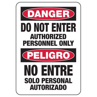 Bilingual Danger Do Not Enter Authorized Personnel Only - Security Sign