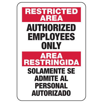 Bilingual Restricted Area Authorized Employees Only - Security Sign