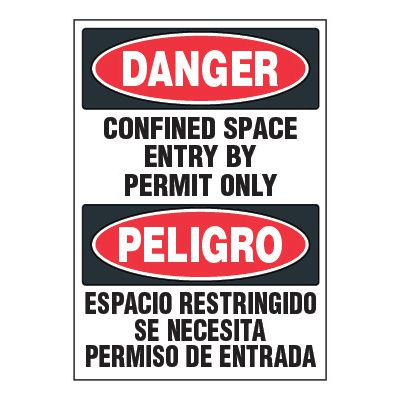 Bilingual ToughWash® Adhesive Signs - Danger Confined Space Enter By Permit Only