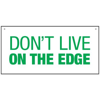 Bulk General Safety Signs - Don't Live On The Edge