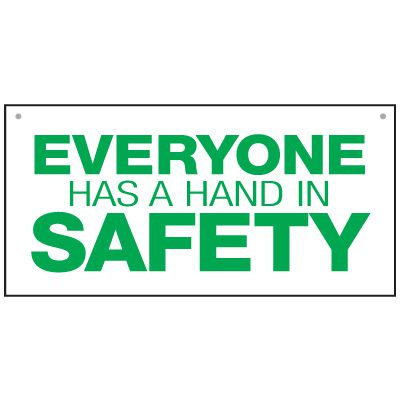 Bulk General Safety Signs - Everyone Has A Hand In Safety