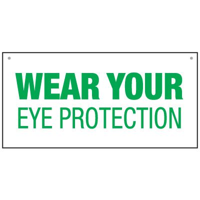 Bulk General Safety Signs - Wear Your Eye Protection