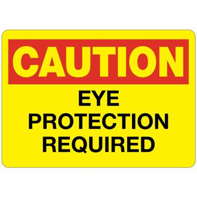C-2 Caution Eye Protection Requried - Aluminum