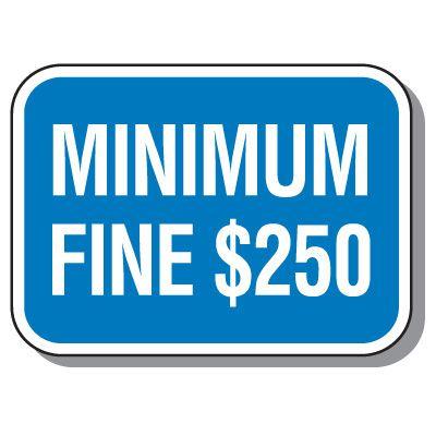 California State Handicap Signs - Minimum Fine $250
