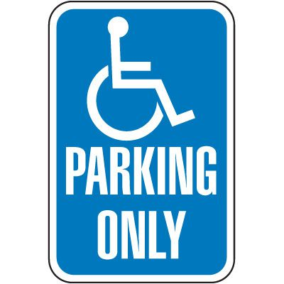 California State Handicap Signs - Parking Only