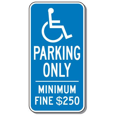 California State Handicap Signs - Parking Only Minimum Fine $250