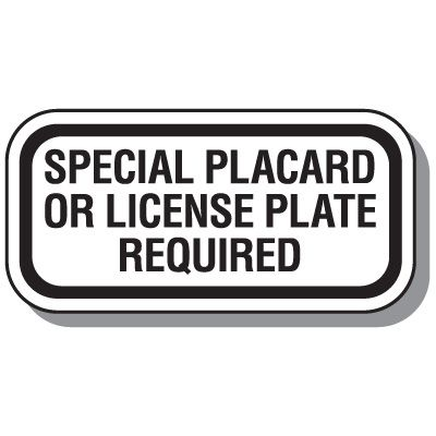 California State Handicap Signs - Special Placard License Plate Required