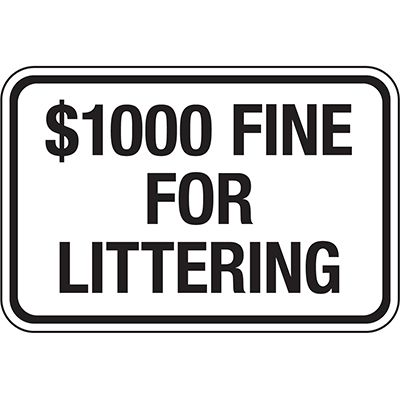 California Traffic & Parking Signs - $1000 Fine For Littering