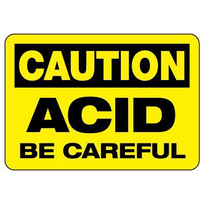Caution: Acid Be Careful Sign
