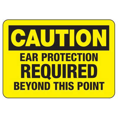 Protective Wear Signs - Caution Ear Protection Required