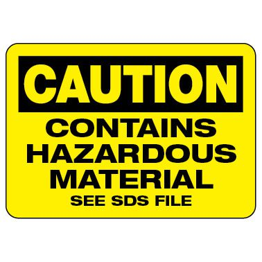 Caution Sign: Contains Hazardous Material