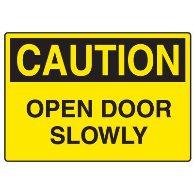 OSHA Caution Signs - Open Door Slowly