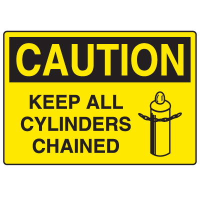 Cylinder Status Signs - Caution Keep All Cylinders Chained
