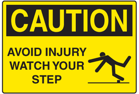 OSHA Caution Signs - Avoid Injury Watch Your Step