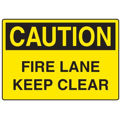 OSHA Caution Signs - Fire Lane Keep Clear