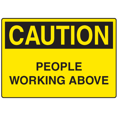 OSHA Caution Signs - People Working Above