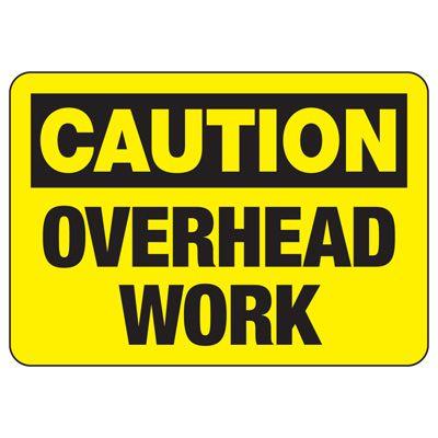 OSHA Caution Signs - Overhead Work