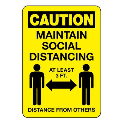 Caution Maintain Social Distancing Sign