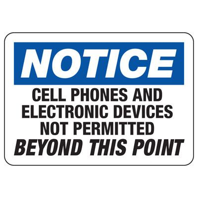 Cell Phones Not Permitted Beyond - Cell Phone Signs