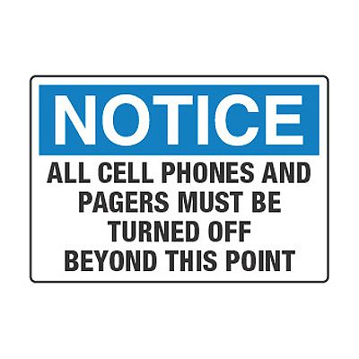 Cell Phones And Pagers Must Be Turned Off - Cell Phone Policy Signs