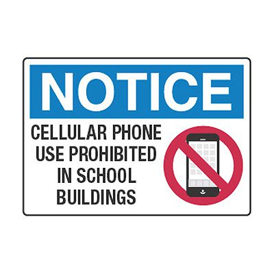 Cellular Phone Use Prohibited In School Buildings - Cell Phone Policy Signs