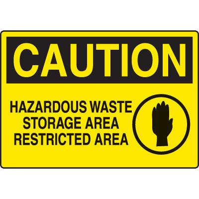 Chemical & HazMat Signs - Hazardous Waste Storage Area Restricted Area