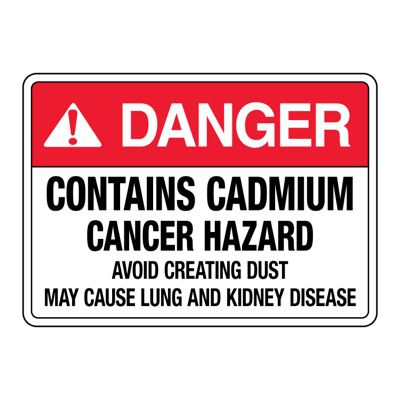Chemical & Cancer Signs - Contains Cadmium Cancer Hazard