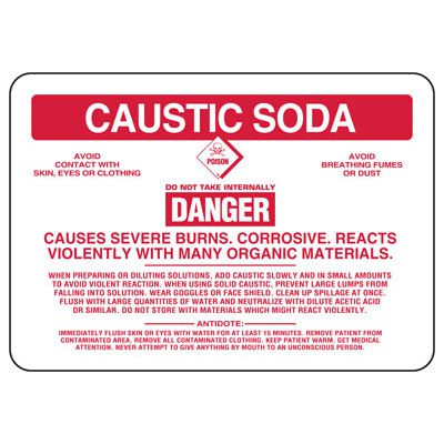 Caustic Soda Danger Causes Severe Burns - Chemical Sign