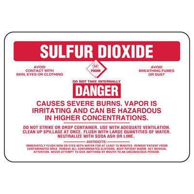 Sulfur Dioxide Danger Causes Severe Burns - Chemical Sign