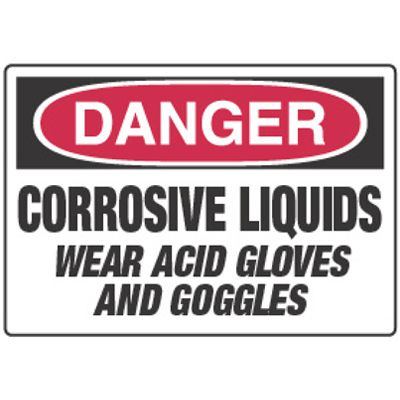Chemical Signs - Danger Corrosive Liquids