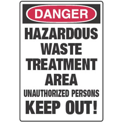 Chemical Signs - Danger Hazardous Waste Treatment Area