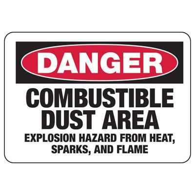 Chemical Signs - Danger Combustible Dust Area