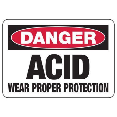 Chemical Signs - Danger Acid Wear Proper Protection