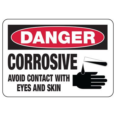 Chemical Signs - Danger Corrosive Avoid Contact