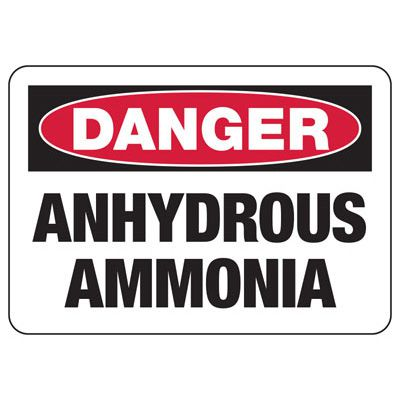 OSHA Danger Signs - Anhydrous Ammonia