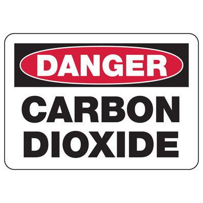 OSHA Danger Signs - Carbon Dioxide