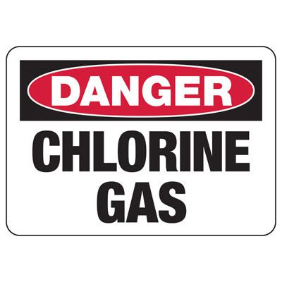 OSHA Danger Signs - Chlorine Gas