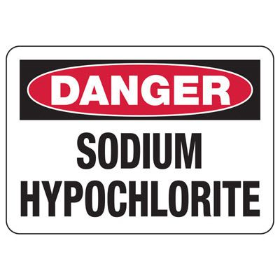 Chemical & HazMat Signs - Sodium Hypochlorite
